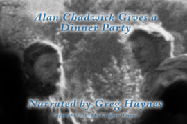 Alan Chadwick gives a dinner party